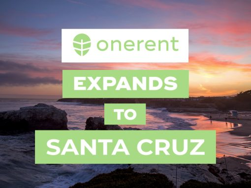 onerent-expands-to-santa-cruz-ca