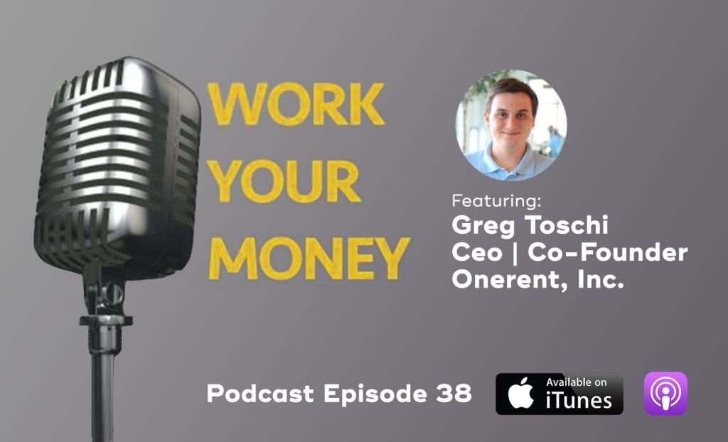 work your money podcast greg toschi
